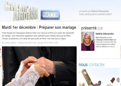 """<a href=""""http://france3-regions.francetvinfo.fr/champagne-ardenne/emissions/champagne-ardenne-matin/mardi-1er-decembre-preparer-son-mariage.html"""" target=""""_blank"""">France 3 - Champagne Ardennes - Décembre 15 </a>"""